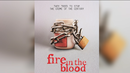 Fireintheblood