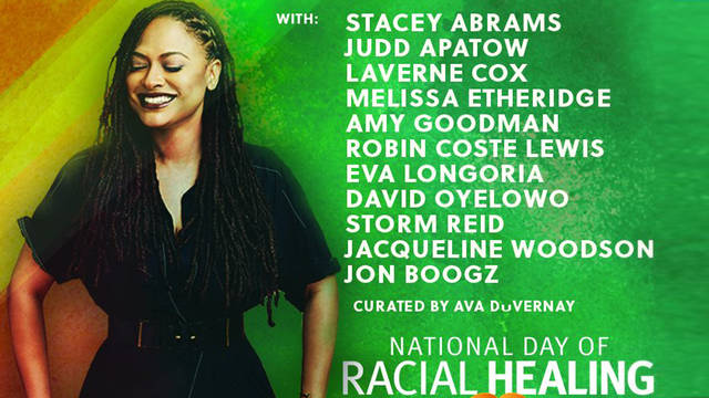 Ava duvernay amy goodman national day of racial healing