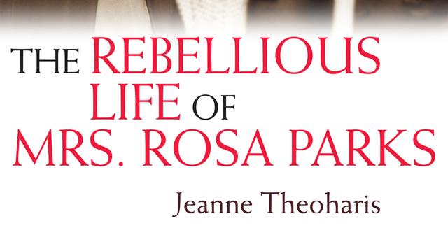 Theoharis rebelliousrosaparks