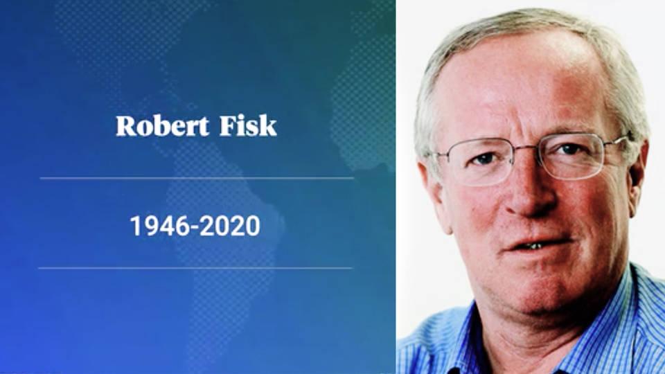 Famous UK War Correspondent Robert Fisk Dies at 74