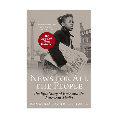 News for All the People: The Epic Story of Race and the American Media (paperback)