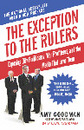 The Exception to the Rulers [Paperback Edition]