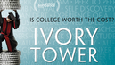 "Is College Worth It? New Doc ""Ivory Tower"" Tackles Higher Ed's Unsustainable Spending, Student Debt"