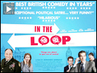 """In the Loop"": Oscar-Nominated Comedy Satirizes Lead-Up to US-UK Invasion of Iraq"