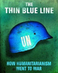 "Conor Foley: ""The Thin Blue Line: How Humanitarianism Went to War"""
