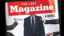 """The Last Magazine"": One Year After Death, Michael Hastings' Lost Novel Satirizes Corporate Media"
