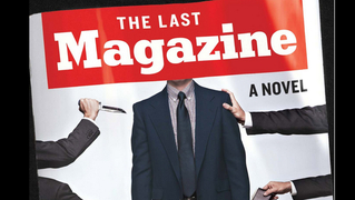 The Last Magazine - A Novel