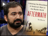 "Nir Rosen on ""Aftermath: Following the Bloodshed of America's Wars in the Muslim World"""