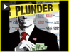 """Plunder: The Crime of Our Time"" - Danny Schechter Takes on Wall St. in New Film"