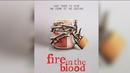 Fireintheblood