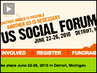 "US Social Forum to Be Held in Detroit Under Banner of ""Another World Is Possible, Another US Is Necessary"""