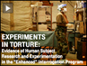 Experiments in Torture: Medical Group Accuses CIA of Carrying Out Illegal Human Experimentation