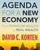 "David Korten: ""Agenda for a New Economy: From Phantom Wealth to Real Wealth"""