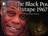 """The Black Power Mixtape"" - Danny Glover Discusses New Doc Featuring Rare Archival Footage of Angela Davis, Huey P. Newton, Stokely Carmichael"