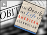 "Robert McChesney and John Nichols on ""The Death and Life of American Journalism: The Media Revolution that Will Begin the World Again"""