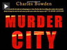 "Charles Bowden on ""Murder City: Ciudad Juárez and the Global Economy's New Killing Fields"""