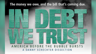 2007 0404 in debt we trust schechter