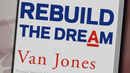 """Rebuild the Dream"": Ex-Obama Adviser Van Jones on Life Inside White House, Right-Wing Smear Attack"