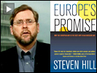 "Author Steven Hill on ""Europe's Promise: Why the European Way Is the Best Hope for an Insecure Age"""